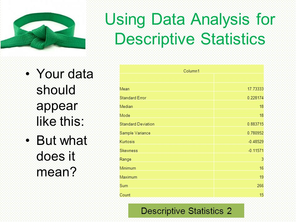 Using Data Analysis for Descriptive Statistics
