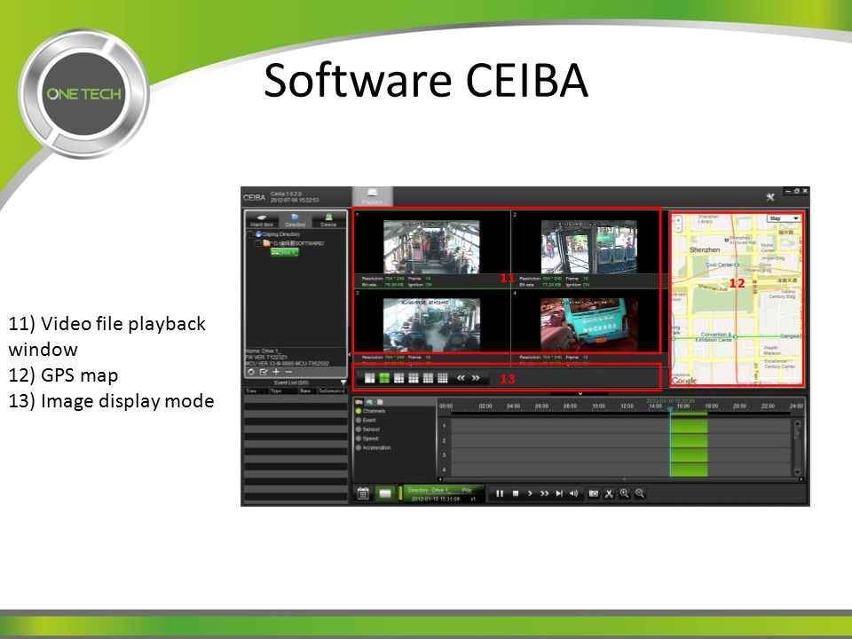 Software CEIBA 11) Video file playback window 12) GPS map