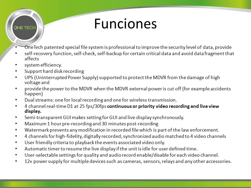 Funciones OneTech patented special file system is professional to improve the security level of data, provide.