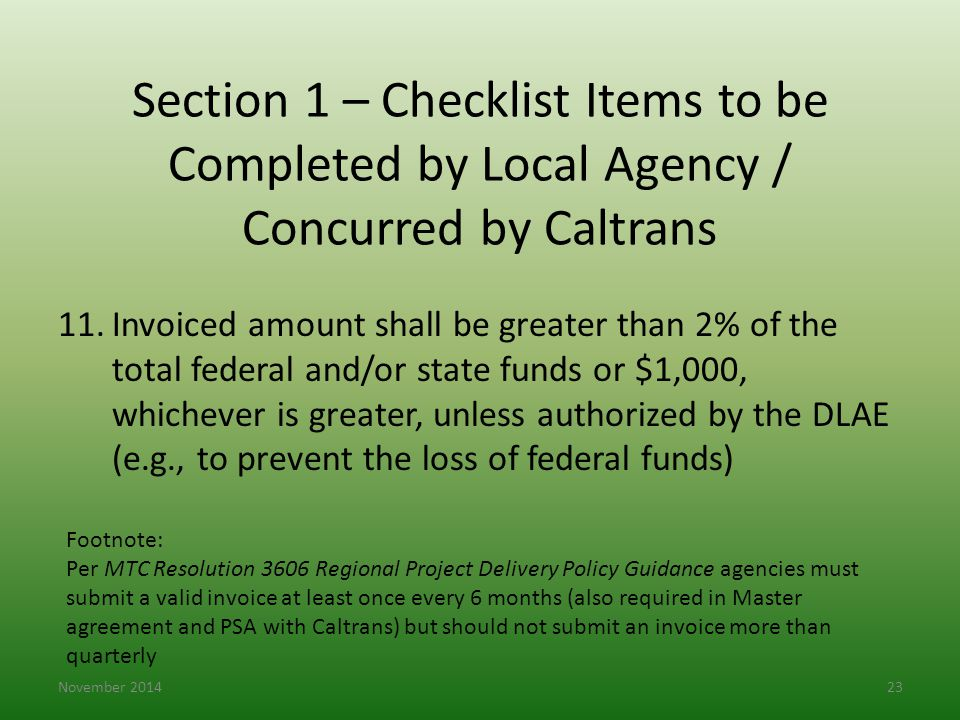 Section 1 – Checklist Items to be Completed by Local Agency / Concurred by Caltrans