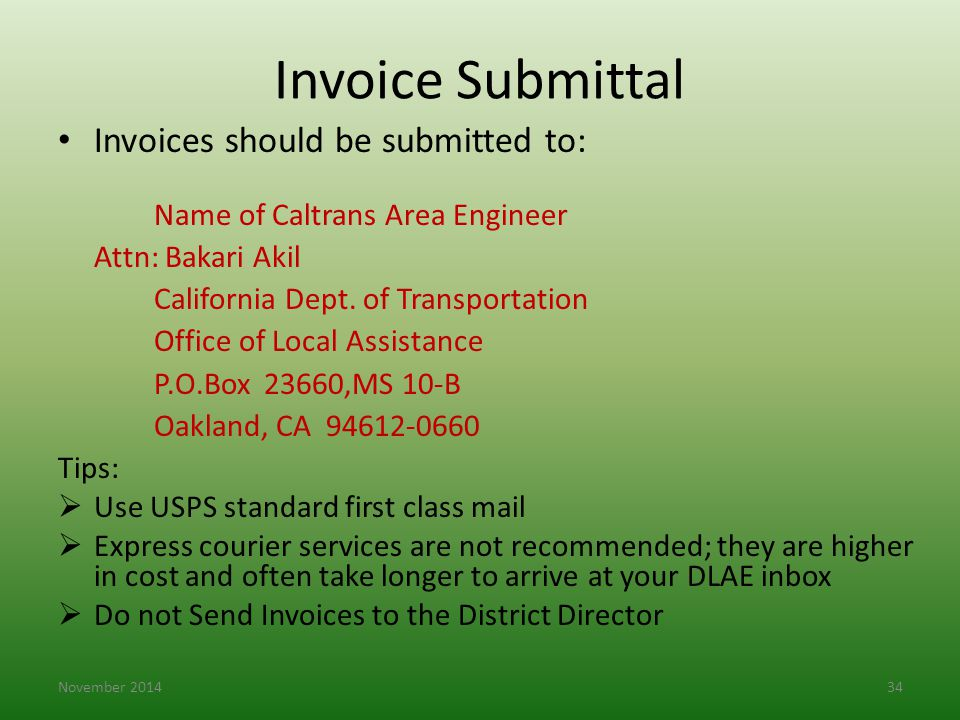 Invoice Submittal Invoices should be submitted to: