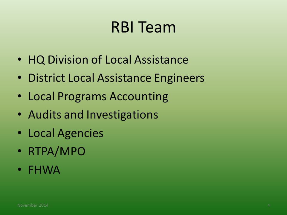 RBI Team HQ Division of Local Assistance