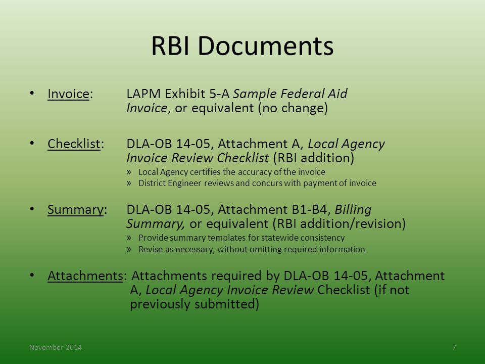 RBI Documents Invoice: LAPM Exhibit 5-A Sample Federal Aid Invoice, or equivalent (no change)