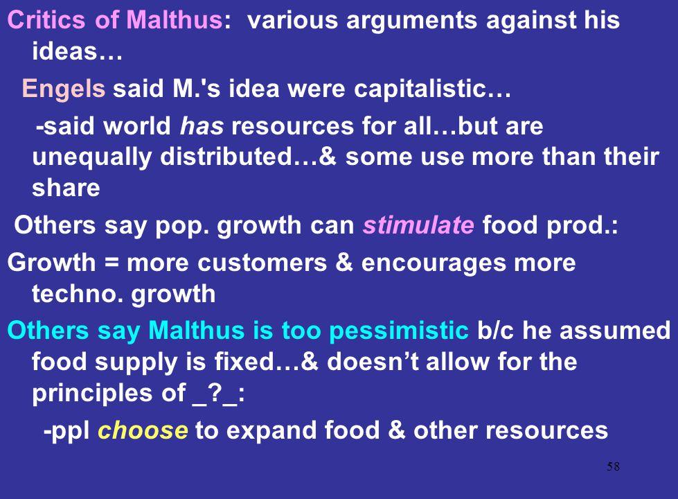 Critics of Malthus: various arguments against his ideas…