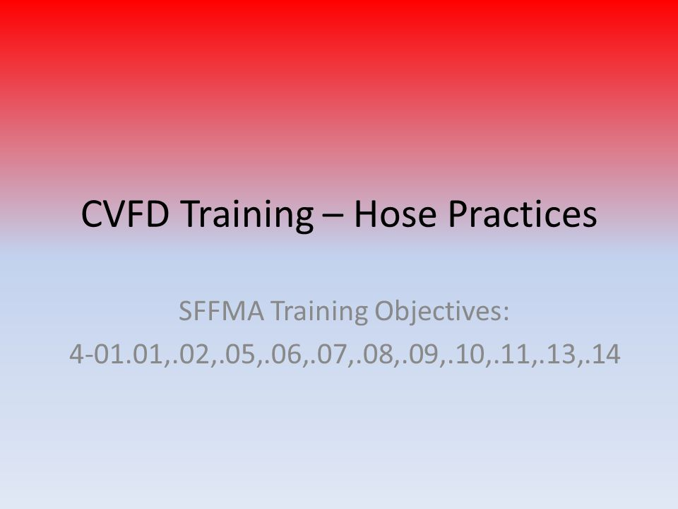 CVFD Training – Hose Practices