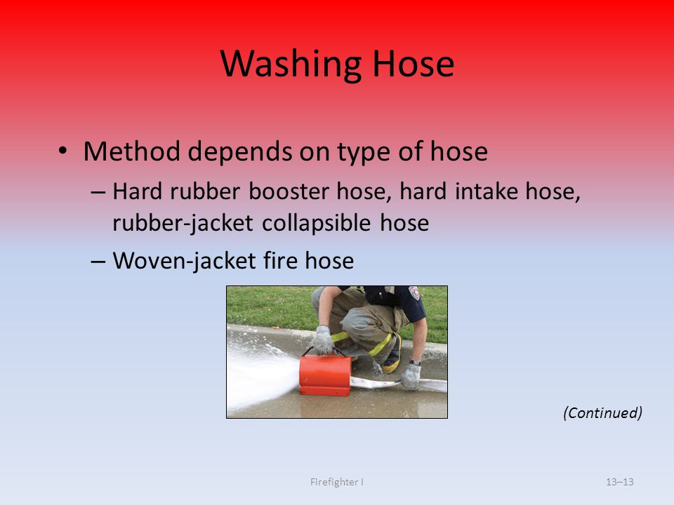 Washing Hose Method depends on type of hose