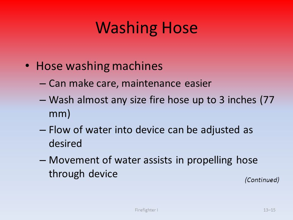 Washing Hose Hose washing machines Can make care, maintenance easier