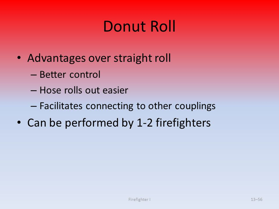 Donut Roll Advantages over straight roll