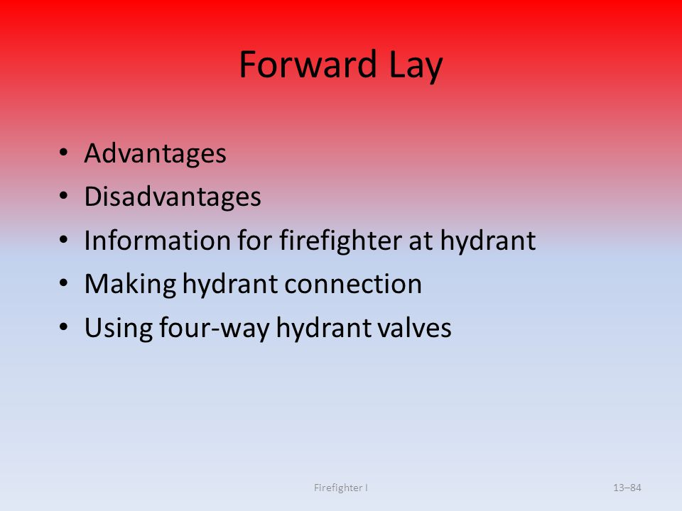 Forward Lay Advantages Disadvantages