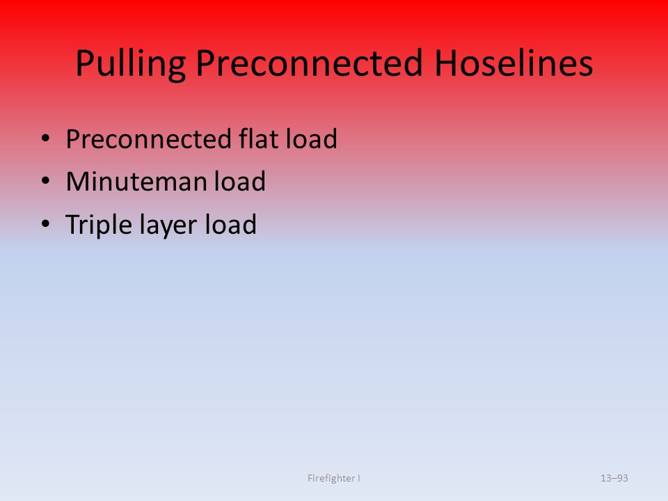 Pulling Preconnected Hoselines
