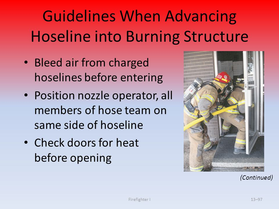 Guidelines When Advancing Hoseline into Burning Structure