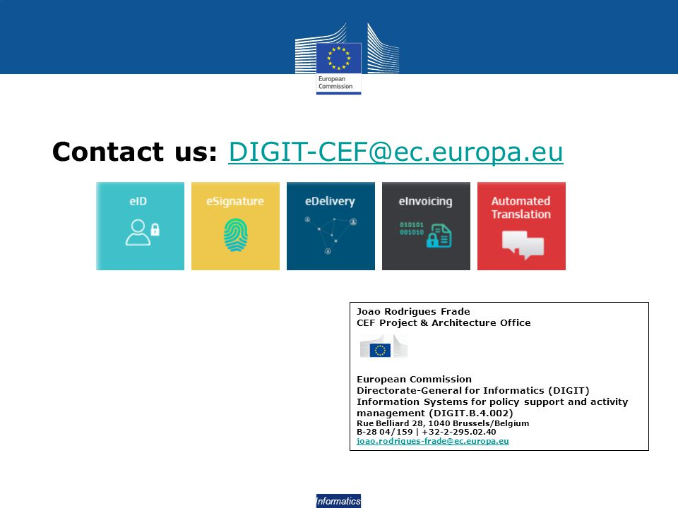 Contact us: DIGIT-CEF@ec.europa.eu