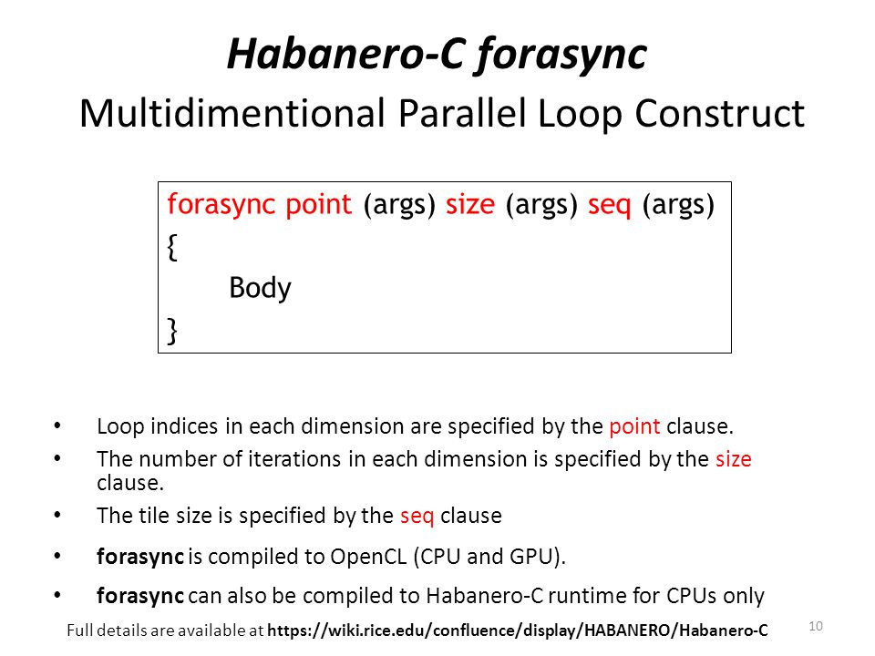 Habanero-C forasync Multidimentional Parallel Loop Construct