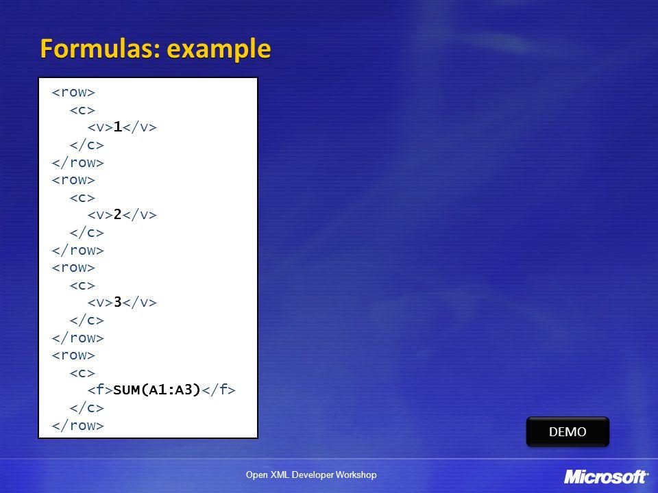 Formulas: example <row> <c> <v>1</v>