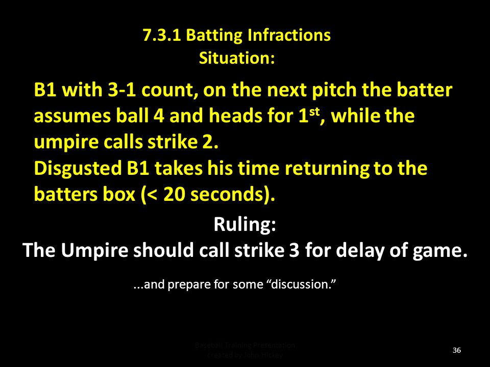 The Umpire should call strike 3 for delay of game.