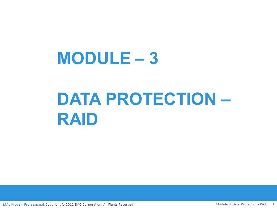 Module – 3 Data protection – raid