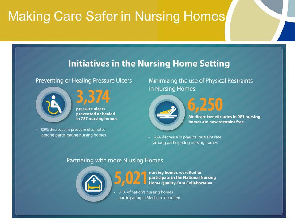 Making Care Safer in Nursing Homes