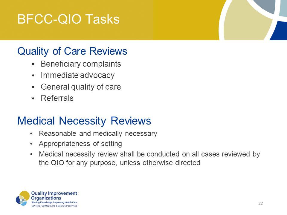BFCC-QIO Tasks Medical Necessity Reviews Quality of Care Reviews