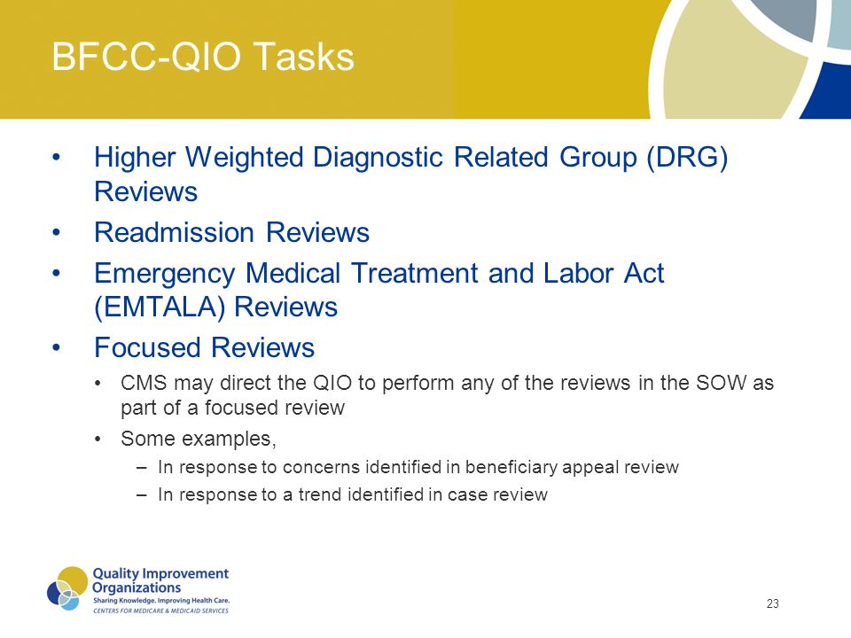 BFCC-QIO Tasks Higher Weighted Diagnostic Related Group (DRG) Reviews