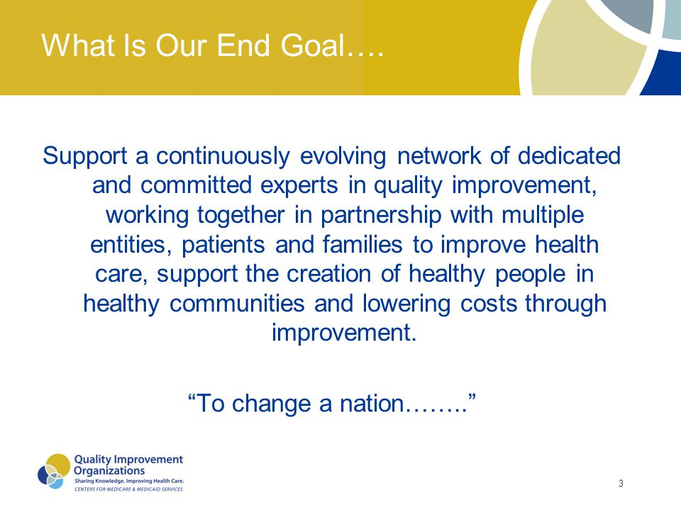 What Is Our End Goal….