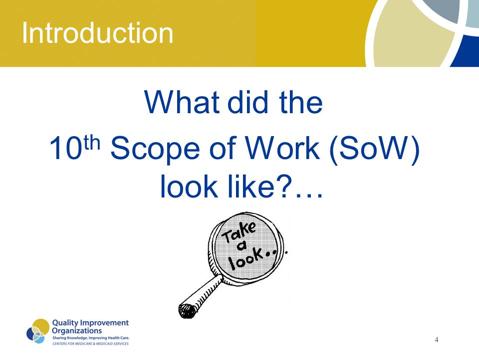 What did the 10th Scope of Work (SoW) look like …