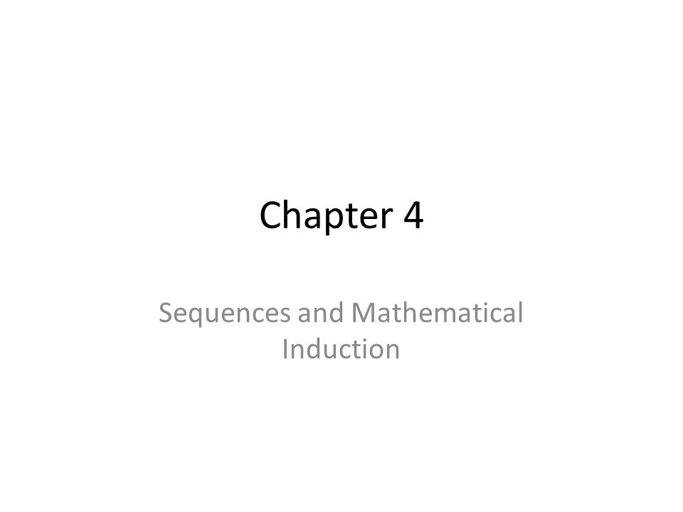Sequences and Mathematical Induction