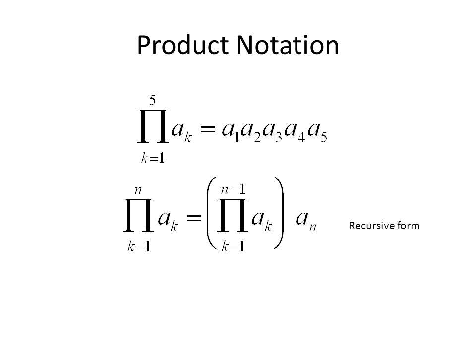 Product Notation Recursive form