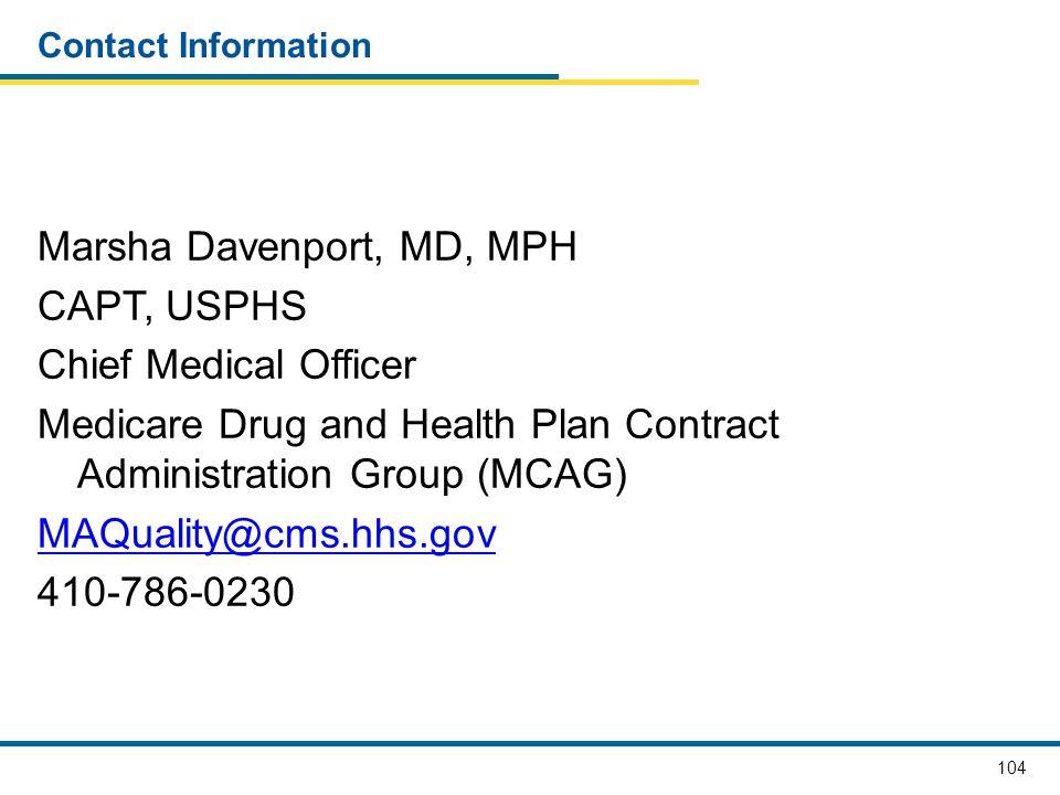 Marsha Davenport, MD, MPH CAPT, USPHS Chief Medical Officer