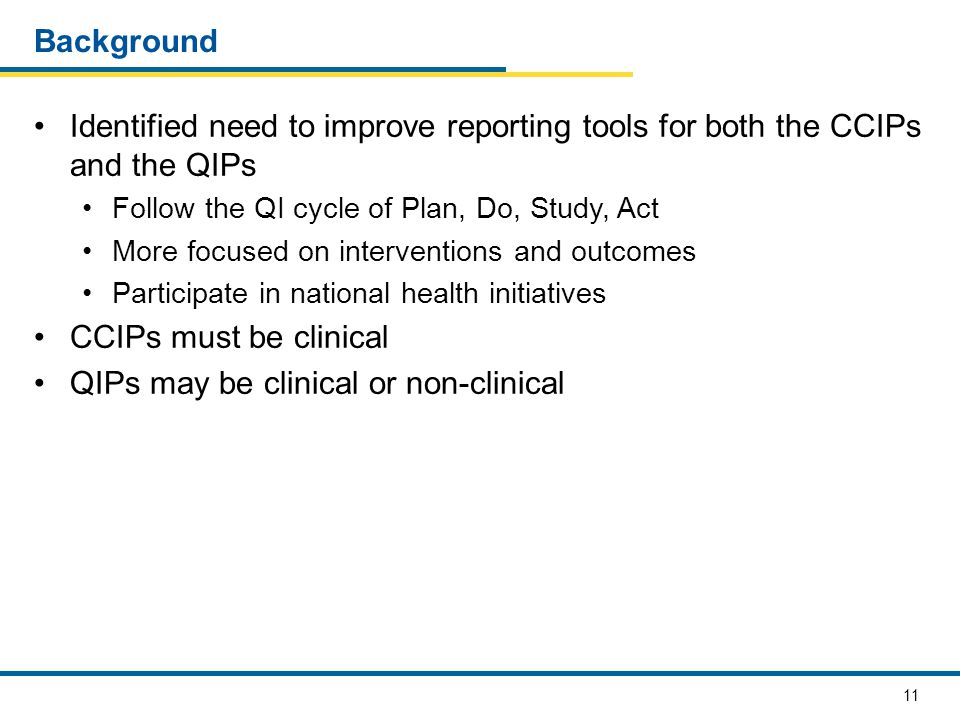 QIPs may be clinical or non-clinical