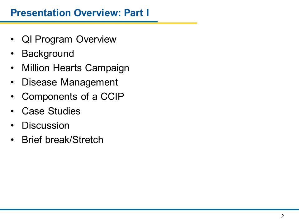 Presentation Overview: Part I