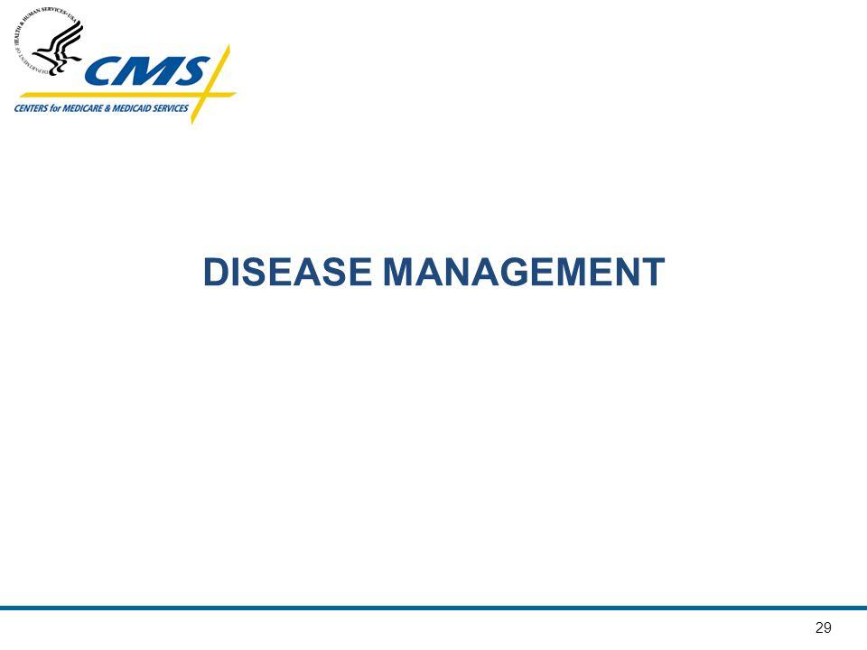 DISEASE MANAGEMENT