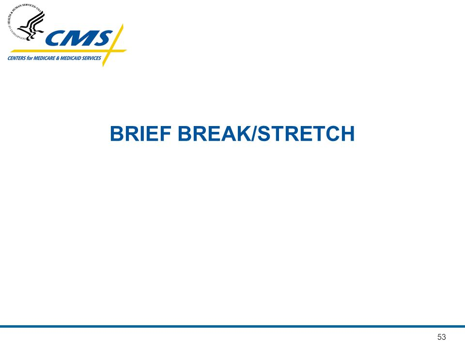 BRIEF BREAK/STRETCH