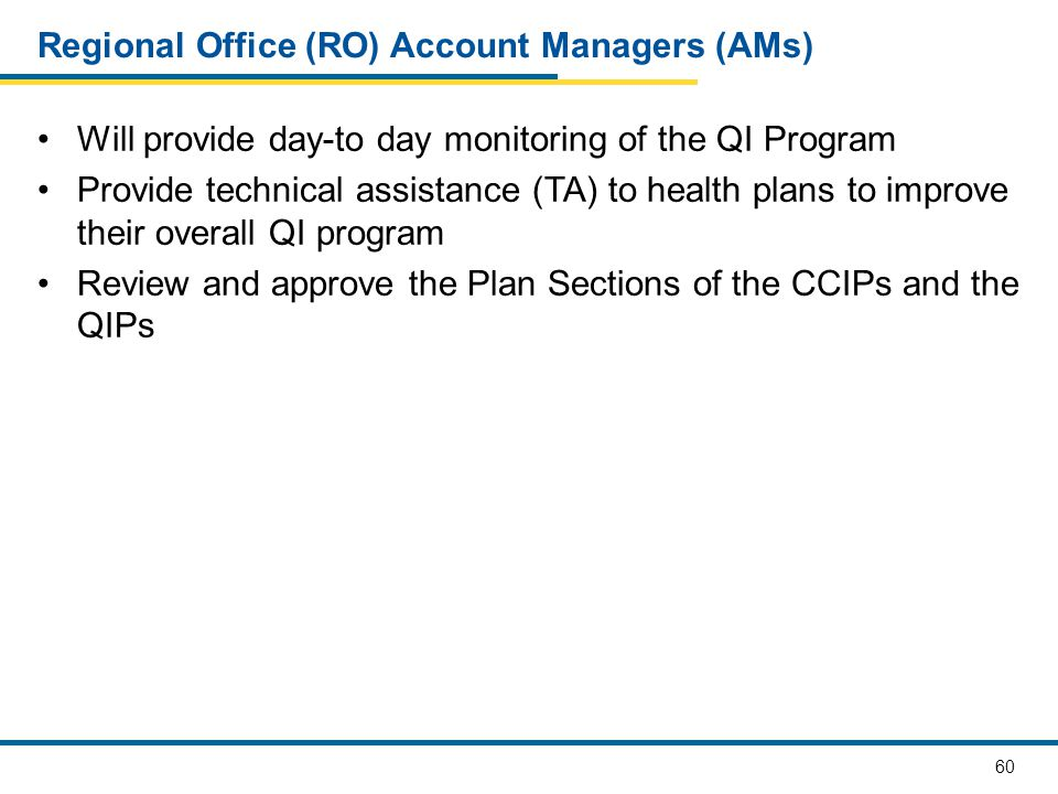 Regional Office (RO) Account Managers (AMs)