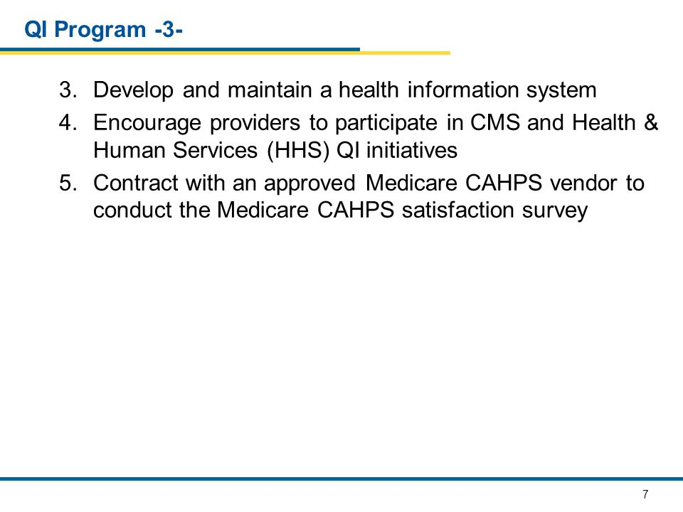 QI Program -3- Develop and maintain a health information system.