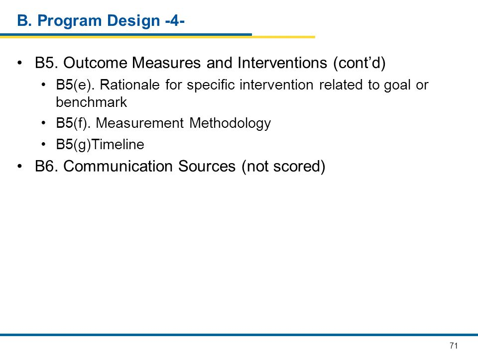 B5. Outcome Measures and Interventions (cont'd)
