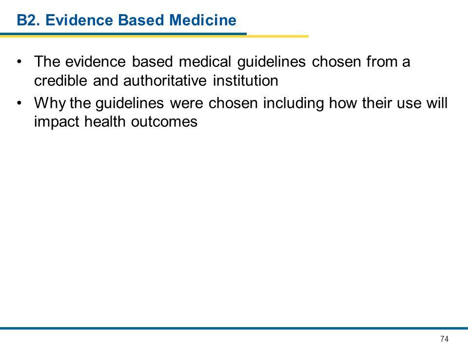 B2. Evidence Based Medicine