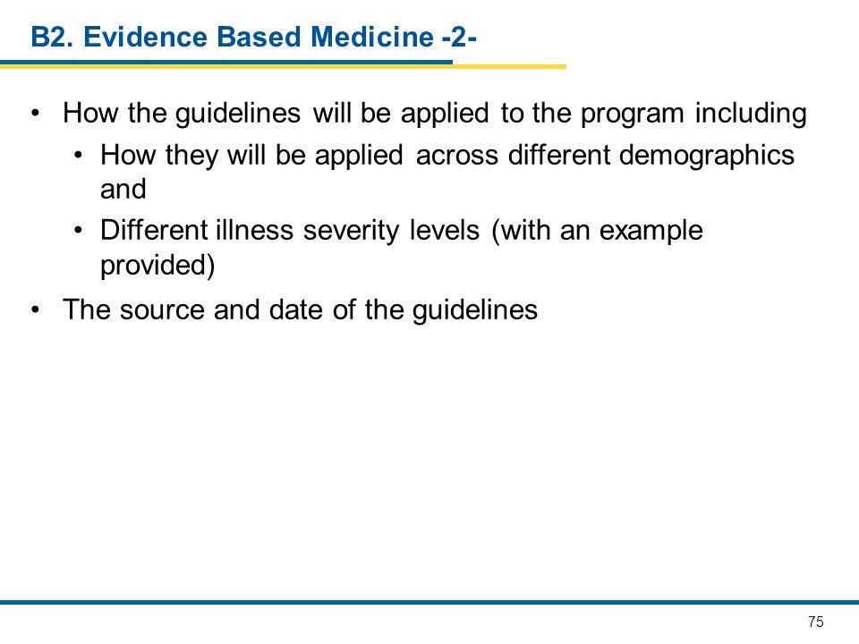 B2. Evidence Based Medicine -2-