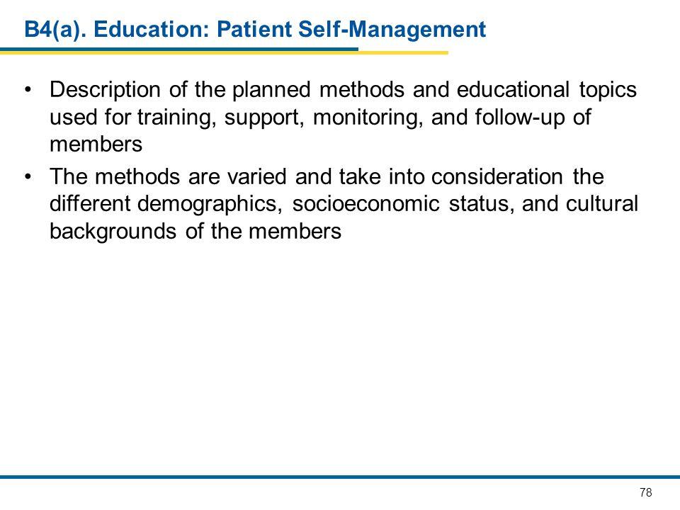 B4(a). Education: Patient Self-Management