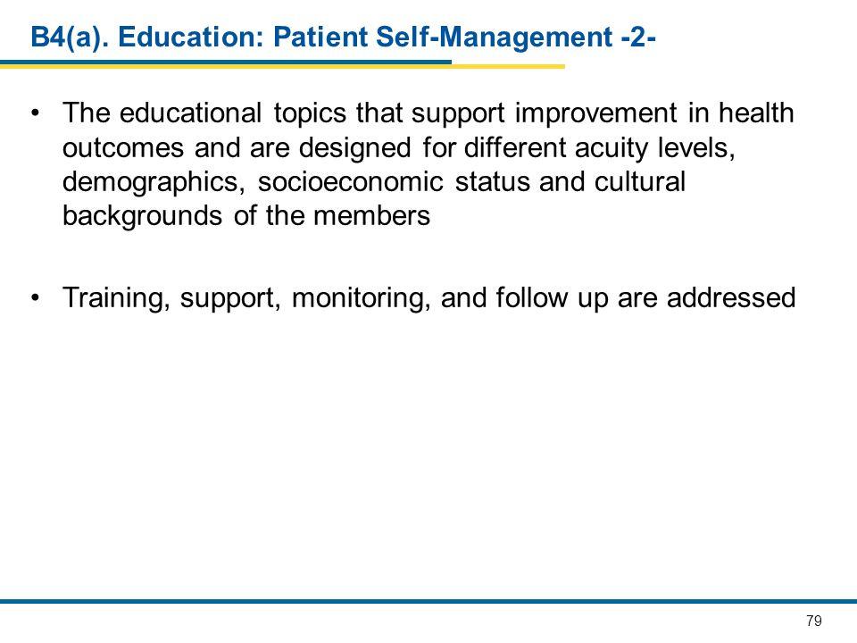 B4(a). Education: Patient Self-Management -2-