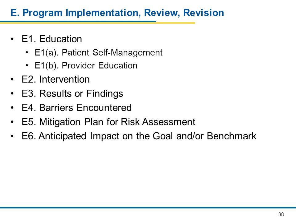 E. Program Implementation, Review, Revision