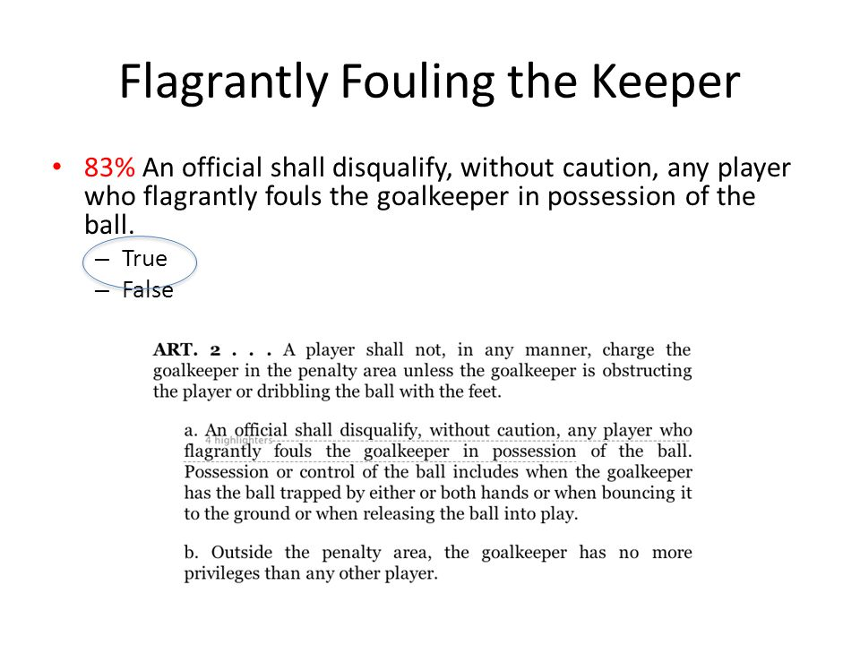 Flagrantly Fouling the Keeper