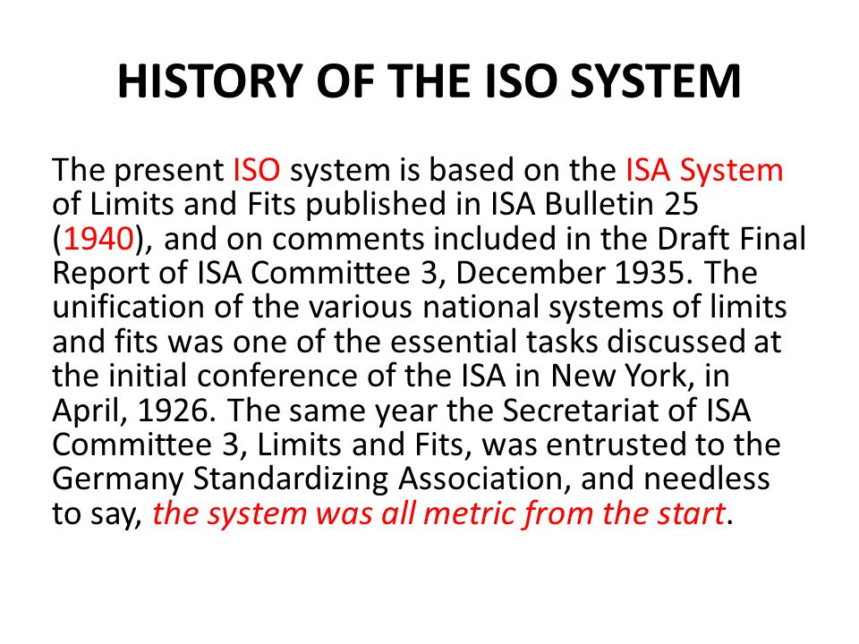 HISTORY OF THE ISO SYSTEM