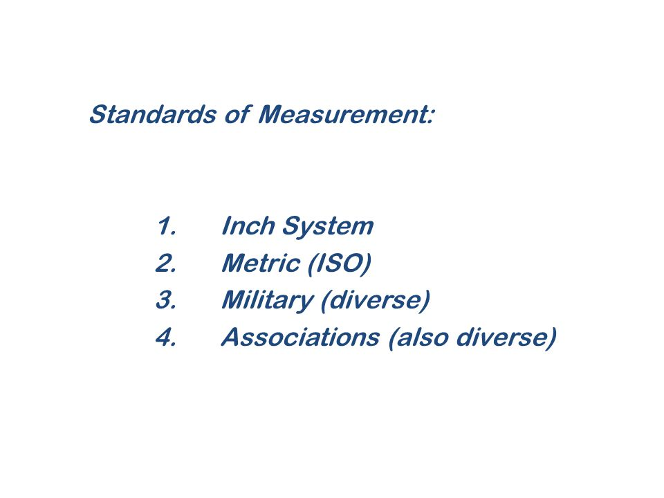 Standards of Measurement: