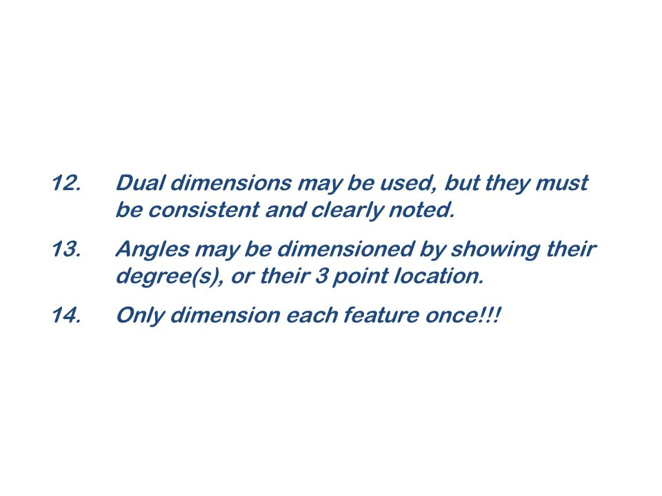 12. Dual dimensions may be used, but they must