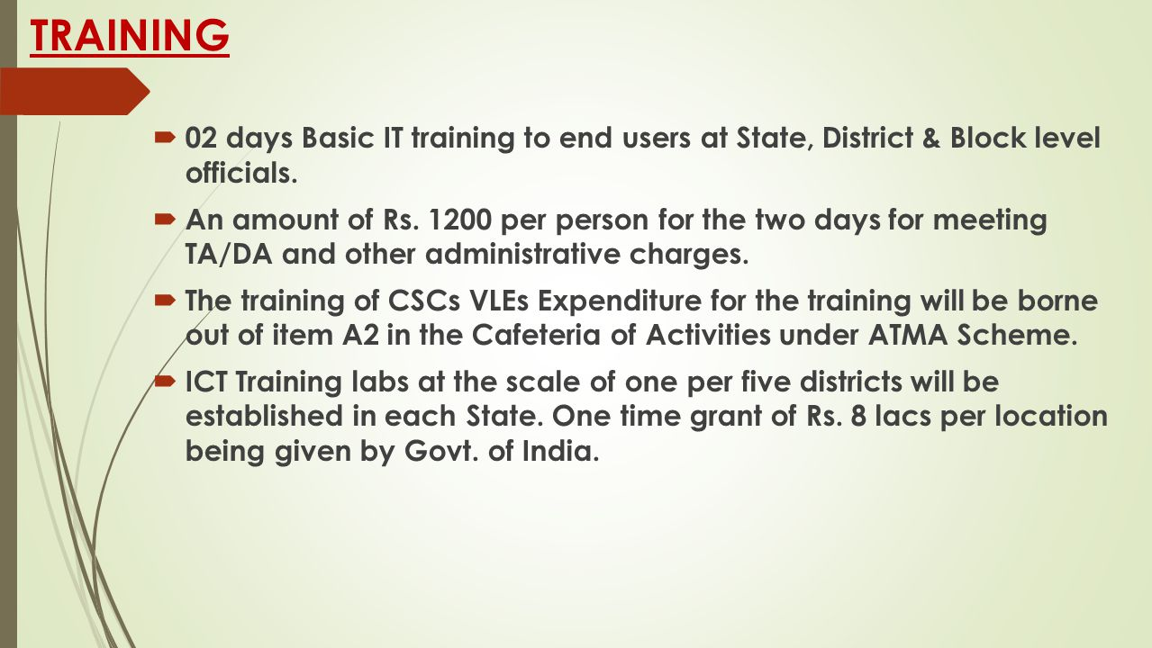 TRAINING 02 days Basic IT training to end users at State, District & Block level officials.