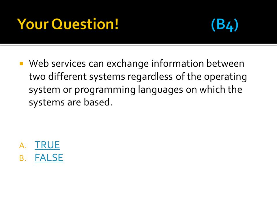 Your Question! (B4)