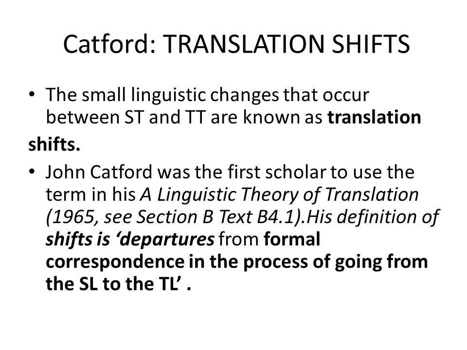 Catford: TRANSLATION SHIFTS