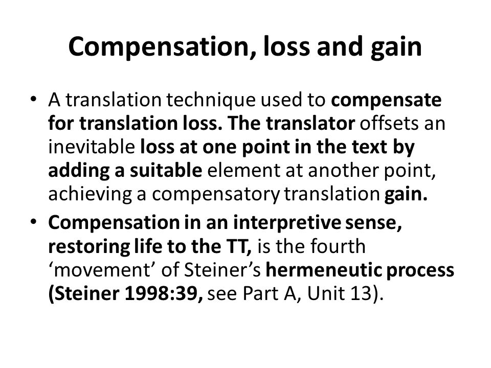 Compensation, loss and gain