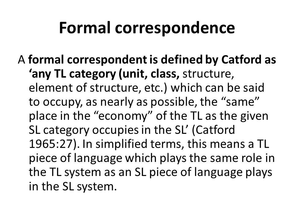 Formal correspondence