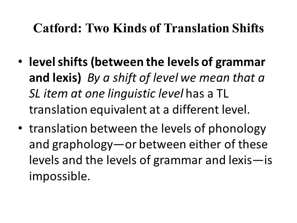 Catford: Two Kinds of Translation Shifts